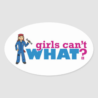 Girls Can't WHAT? Colorize Me Custom Designs Oval Sticker