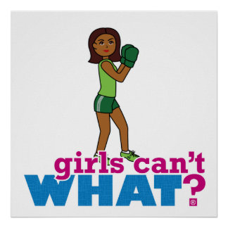 Girls Can't WHAT? ColorizeME Custom Design Poster