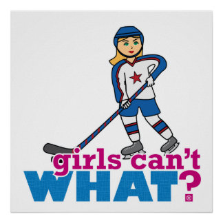 Girls Can't WHAT? ColorizeME Custom Design Posters