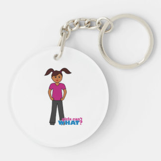 Girls Can't What - Dark Double-Sided Round Acrylic Keychain