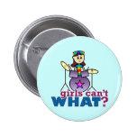 Girls Can't WHAT? Drummer 2 Inch Round Button
