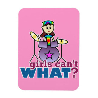 Girls Can't WHAT? Drummer Magnet
