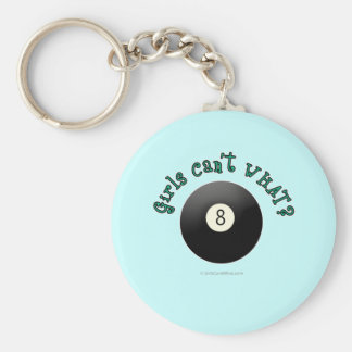 Girls Can't WHAT? Eight Ball Key Chains