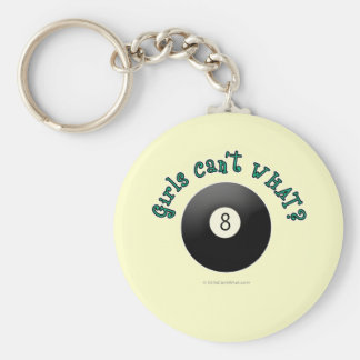 Girls Can't WHAT? Eight Ball Keychains