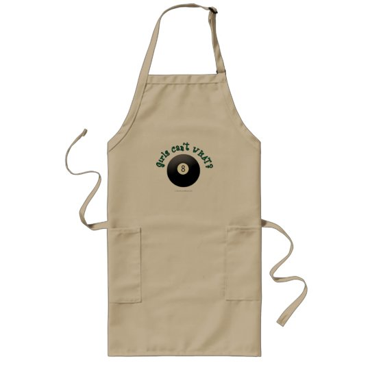Girls Can't WHAT? Eight Ball Long Apron
