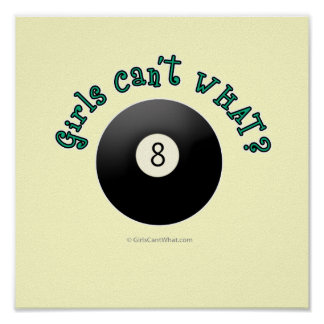 Girls Can't WHAT? Eight Ball Poster