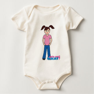 Girls Can't WHAT? Girl Baby Bodysuit