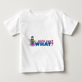 Girls Can't WHAT? Girl Drummer Logo Baby T-Shirt