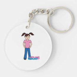 Girls Can't WHAT? Girl Keychain