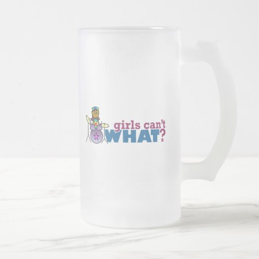 Girls Can't WHAT? Girl on Drums Mugs