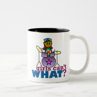Girls Can't WHAT? Girl Playing Drums Two-Tone Coffee Mug