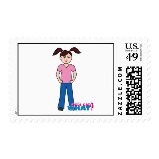 Girls Can't WHAT? Girl Postage Stamps