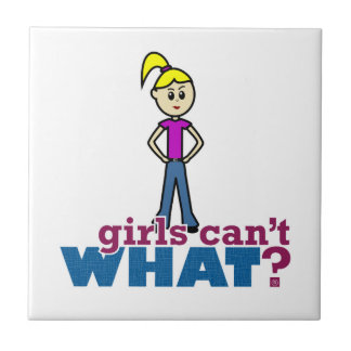 Girls Can't WHAT? Girl Small Square Tile