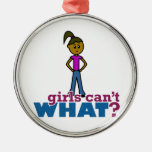 Girls Can't WHAT? Girls Christmas Tree Ornaments