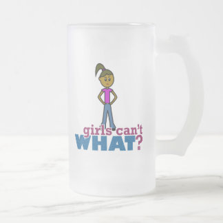 Girls Can't WHAT? Girls 16 Oz Frosted Glass Beer Mug