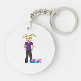 Girls Can't What - Light/Blonde Double-Sided Round Acrylic Keychain