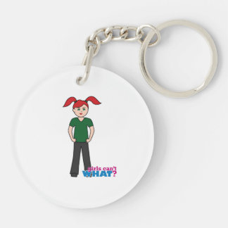 Girls Can't What - Light/Red Double-Sided Round Acrylic Keychain
