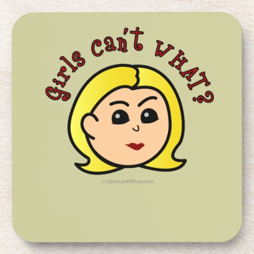 Girls Can't WHAT? Logo Head-Blonde Drink Coaster