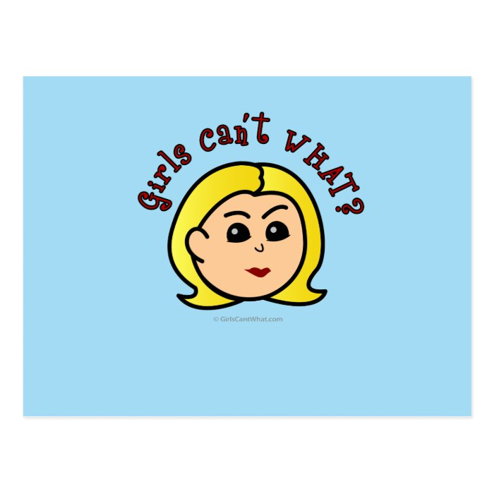 Girls Can't WHAT? Logo Head-Blonde Postcard