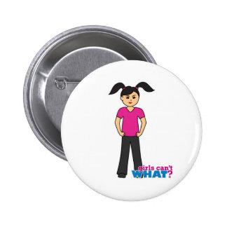Girls Can't What - Medium Pinback Button