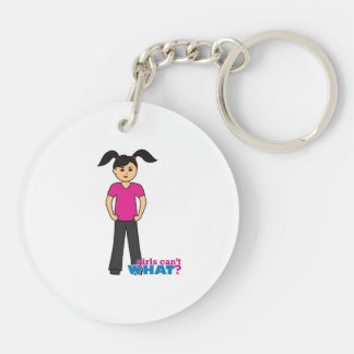 Girls Can't What - Medium Double-Sided Round Acrylic Keychain