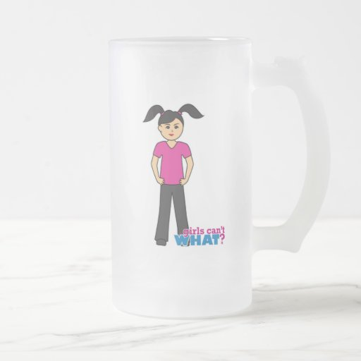 Girls Can't What - Medium Frosted Beer Mugs