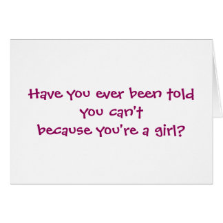 Girls Can't WHAT? Pink Ribbon Cards