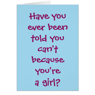 Girls Can't WHAT? Raquetball Card