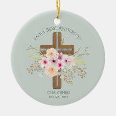 Girls Christening Baptism Floral Cross Customized Ceramic Ornament at Zazzle