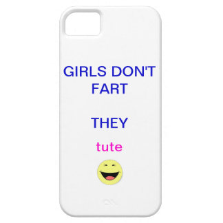 girls don t fart iPhone 5 covers