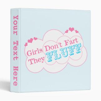Girls Don't Fart They Fluff Binder