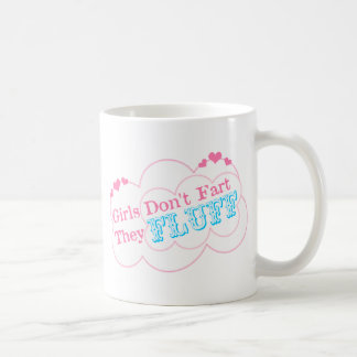 Girls Don't Fart They Fluff Coffee Mugs