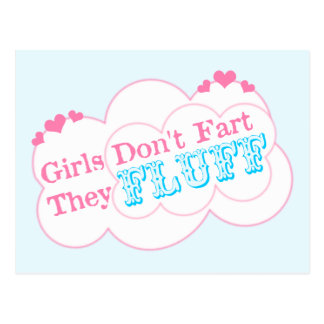 Girls Don't Fart They Fluff Postcard