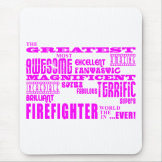 Girls Firefighters : Pink Greatest Firefighter Mouse Pad