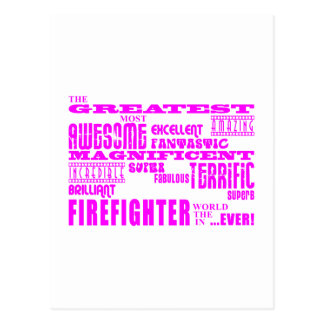 Girls Firefighters : Pink Greatest Firefighter Postcard