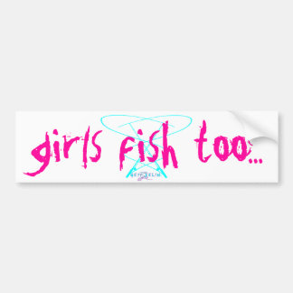 girls fish too bumper sticker