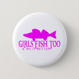 GIRLS FISH TOO WALLEYE PINBACK BUTTON
