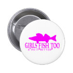 GIRLS FISH TOO WALLEYE PINS