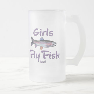 Girls Fly Fish too! Rainbow Trout Fly Fishing Frosted Glass Beer Mug