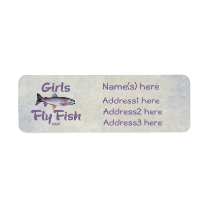 Girls Fly Fish too! Rainbow Trout Fly Fishing Return Address Label