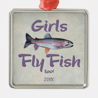 Girls Fly Fish too! Rainbow Trout Fly Fishing Metal Ornament