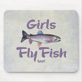 Girls Fly Fish too! Rainbow Trout Fly Fishing Mouse Pad