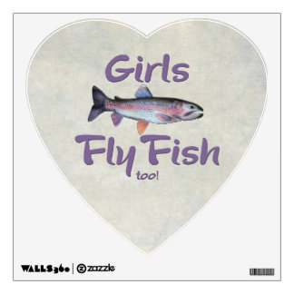 Girls Fly Fish too! Rainbow Trout Fly Fishing Wall Sticker