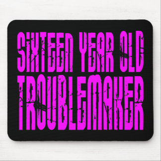 Girls Funny Birthday Sixteen Year Old Troublemaker Mouse Pad