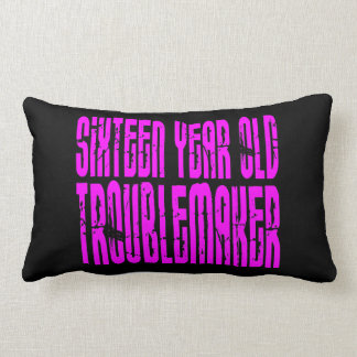 Girls Funny Birthday Sixteen Year Old Troublemaker Throw Pillow