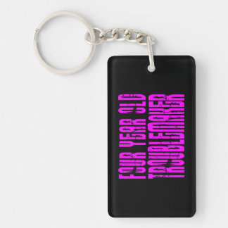 Girls Funny Birthdays  Four Year Old Troublemaker Keychain