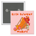 Girls Getaway Weekend T-shirts and Gifts 2 Inch Square Button