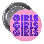 Girls Girls Girls Buttons