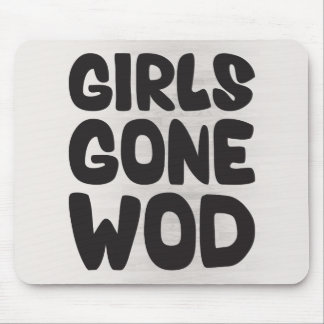 Girls Gone WOD Workout of the Day) Mouse Pad
