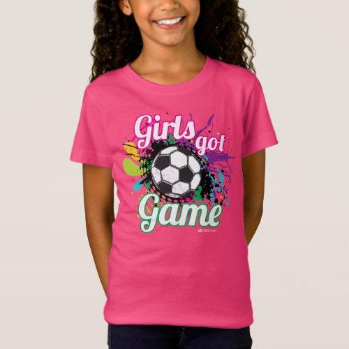 GIRLS GOT GAME SOCCER T_SHIRT